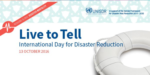 October 13: International Day for Disaster Reduction
