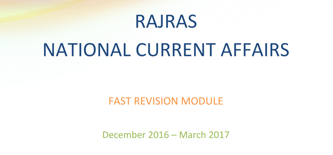 National Current Affairs [ December 2016 - March 2017 ]: Fast Revision Module Image