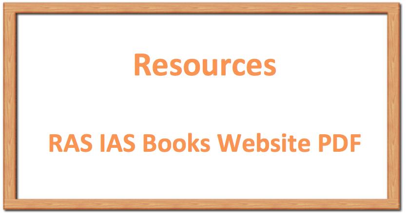 RAS IAS: Important Books, Websites, PDF Resources