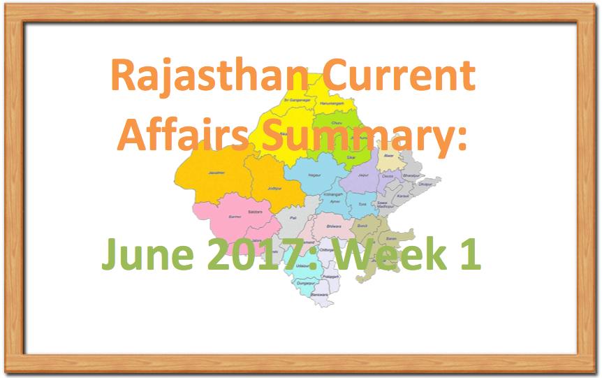 Rajasthan Current Affairs Summary June 2017: Week2