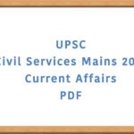 UPSC Civil Services Mains Current Affairs PDF