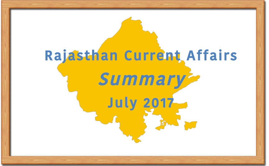 Rajasthan Current Affairs Summary July 2017