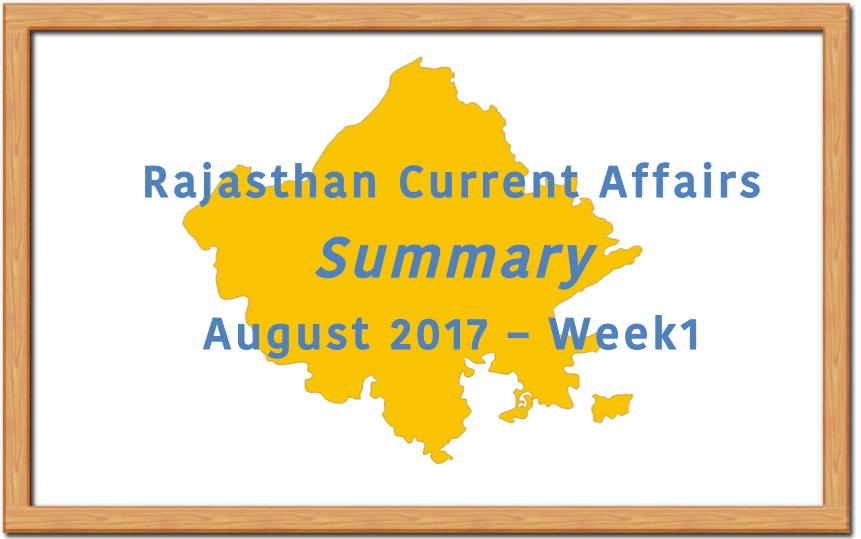 Rajasthan Current Affairs Summary August 2017 Week 1.png