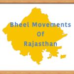 Bheel Movements of Rajasthan