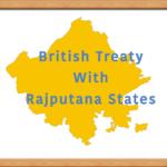 British Treaty with Rajputana States