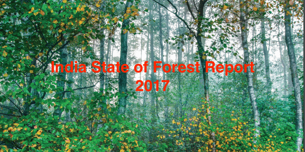 Download India State of Forest Report 2017