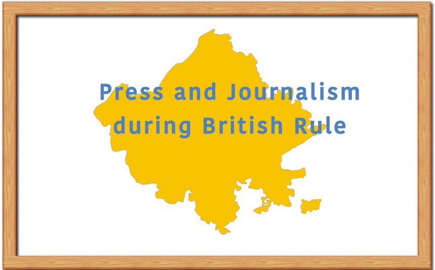 Press and Journalism during British Rule