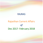 Rajasthan Current Affairs - Dec 2017-Feb 2018, RAS 2018 PDF, Current Affairs, GK, NEWS