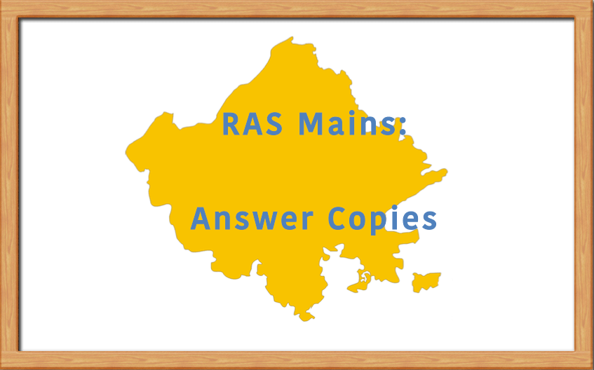 RAS Mains Answer Copies of Toppers