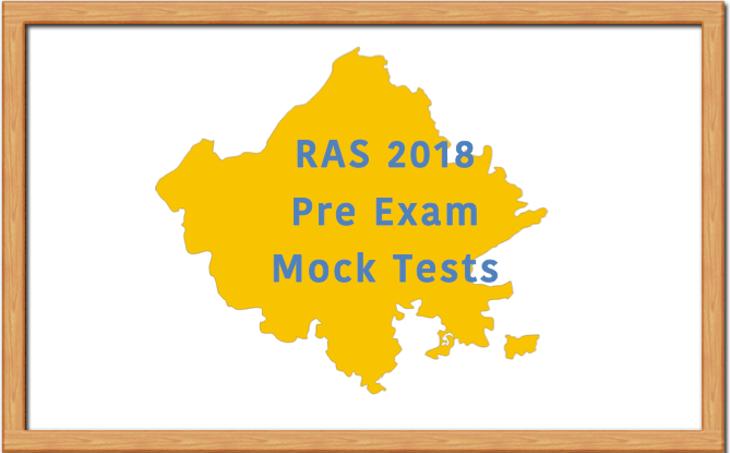 RAS 2018 Pre Exam Mock Test Series Free