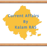 RAS 2018 CUrrent Affairs by Kalam RAS in Hindi