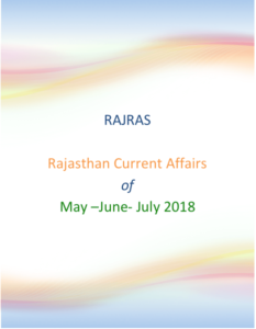 Rajasthan Current Affairs May June July 2018