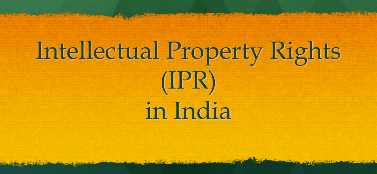 Intellectual Property Rights IPR in India