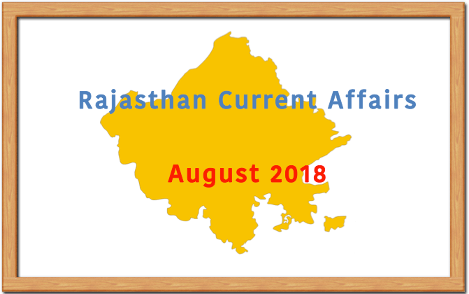 Rajasthan Current Affairs August 2018