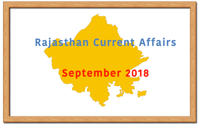 Rajasthan Current Affairs September 2018
