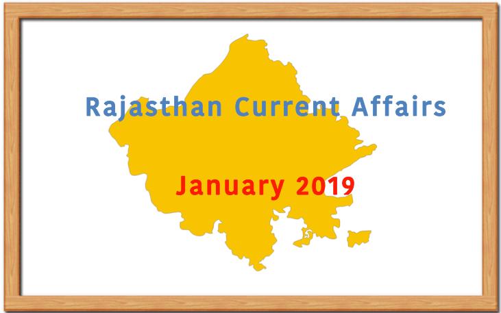 January 2019 Rajasthan Current Affairs Summary