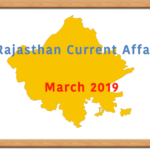 Rajasthan Current Affairs Summary March 2019