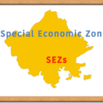 Special Economic Zone SEZ in Rajasthan