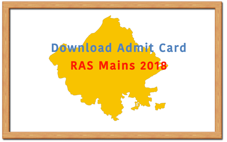 RAS Mains 2018 Admit Card-released by RPSC