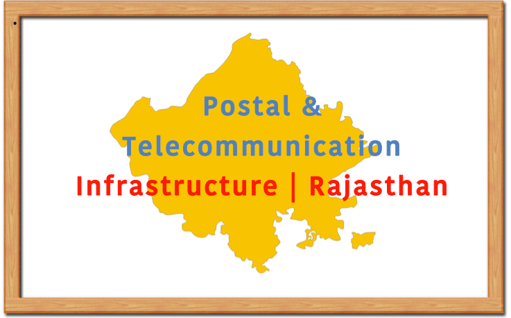 Postal Telecommunication Infrastructure of Rajasthan