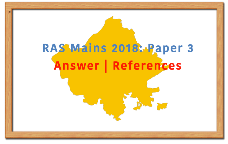 RAS Mains 2018 Paper 3 Answers Solutions