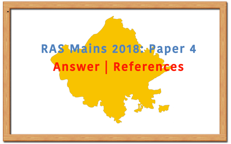 RAS Mains 2018 Paper 4 Answer Solutions