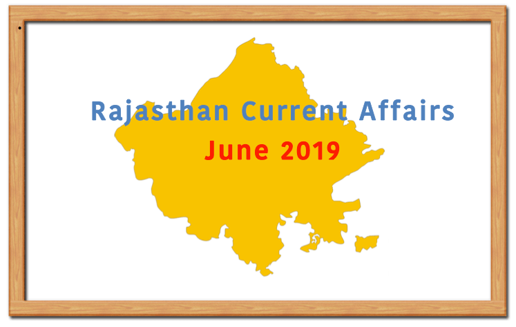 Rajasthan Current Affairs June 2019