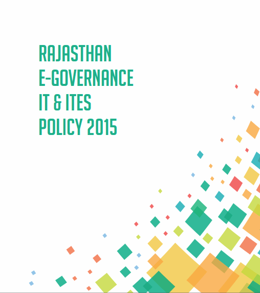 Rajasthan E-Governance IT & ITeS Policy 2015