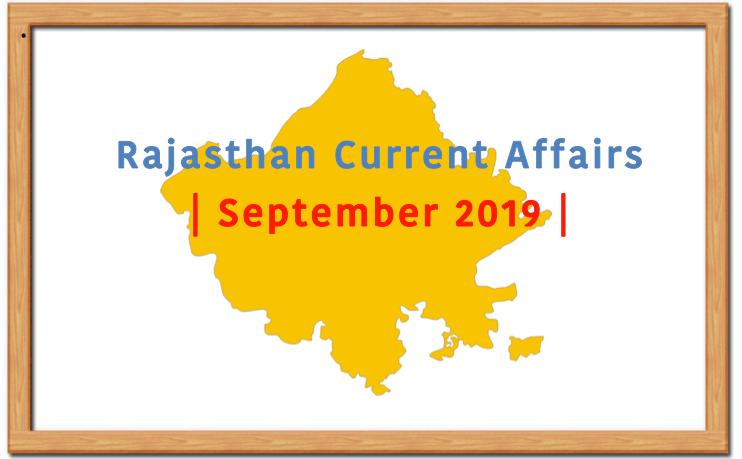 Rajasthan Current Affairs Summary: September 2019