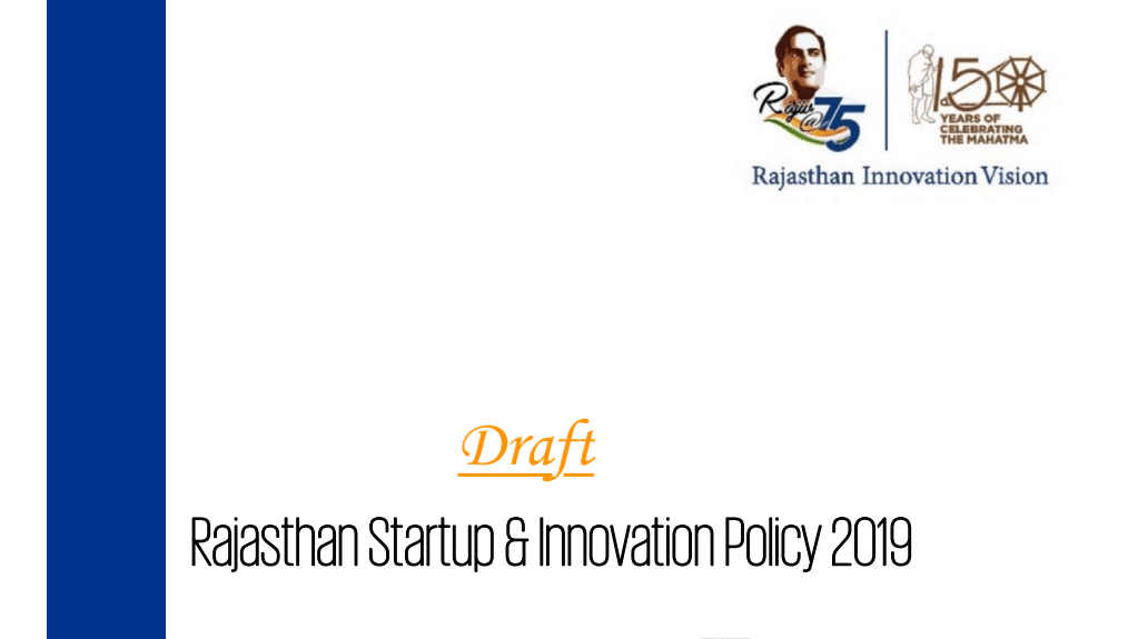 Draft Rajasthan Startup & Innovation Policy 2019