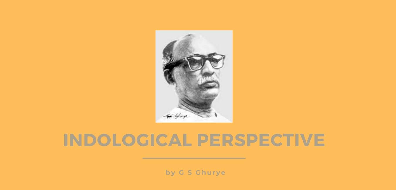 Indology of G S Ghurye