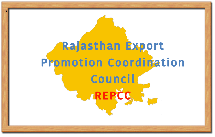 Rajasthan Export Promotion Coordination Council (REPCC)