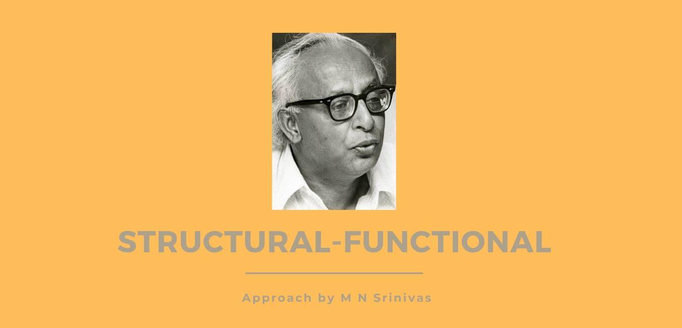Structural Functional Perspective Of M N Srinivas Rajras