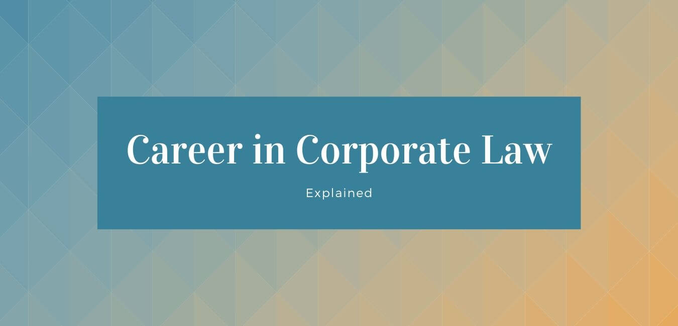 Career in Corporate Law