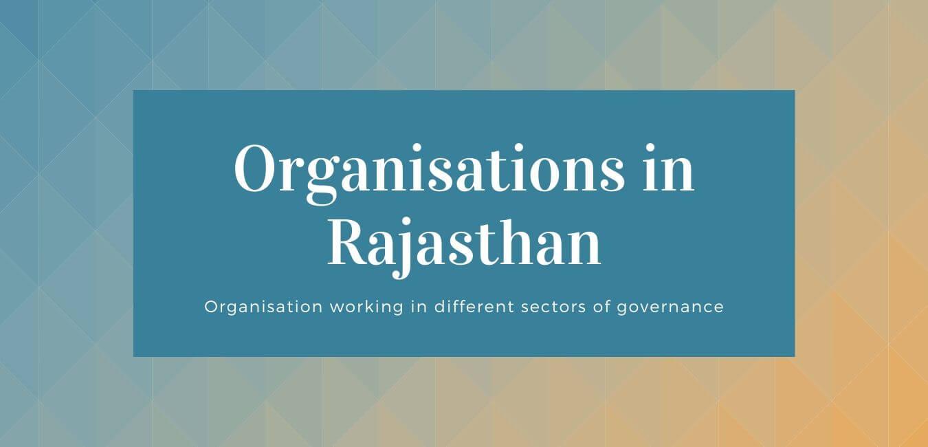 Organisations in Rajasthan