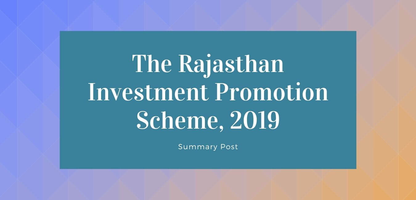 Rajasthan Investment Promotion Scheme 2019 | RIPS 2019