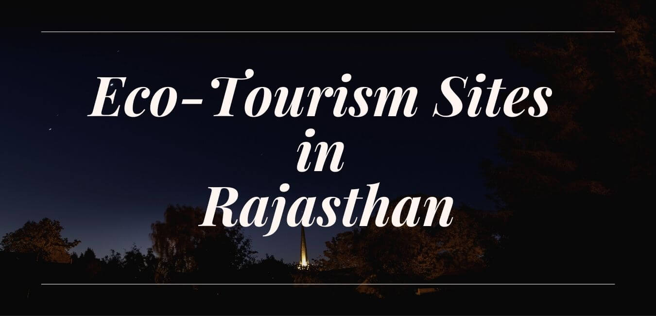 Potential Ecotourism Sites in Rajasthan