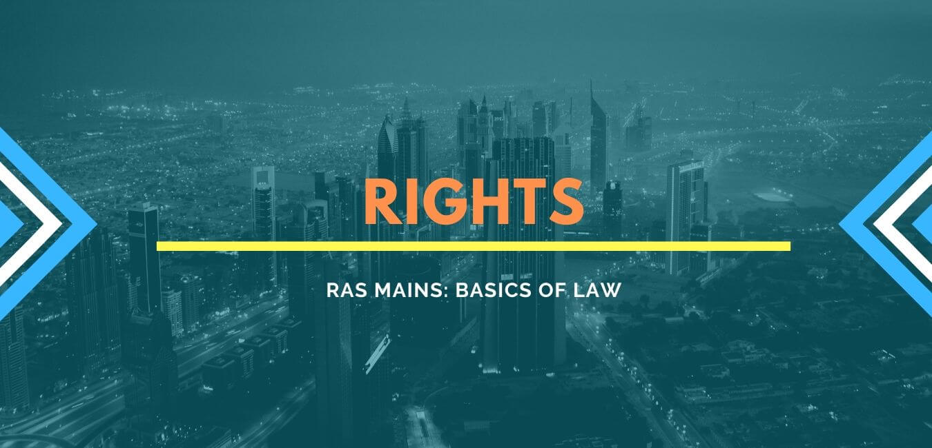 RAS Mains Law Concept of Rights