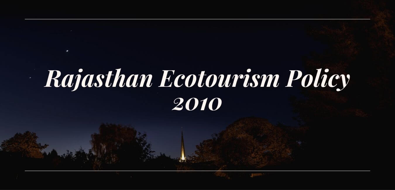 Rajasthan Ecotourism Policy 2010