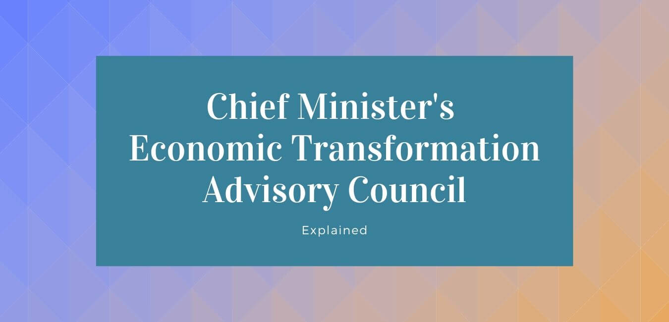 Chief Minister's Economic Transformation Advisory Council