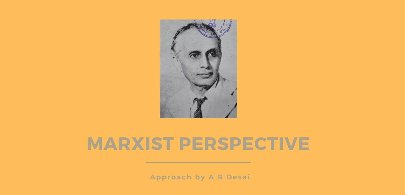 Marxist Sociology of A R Desai Marxist Perspective