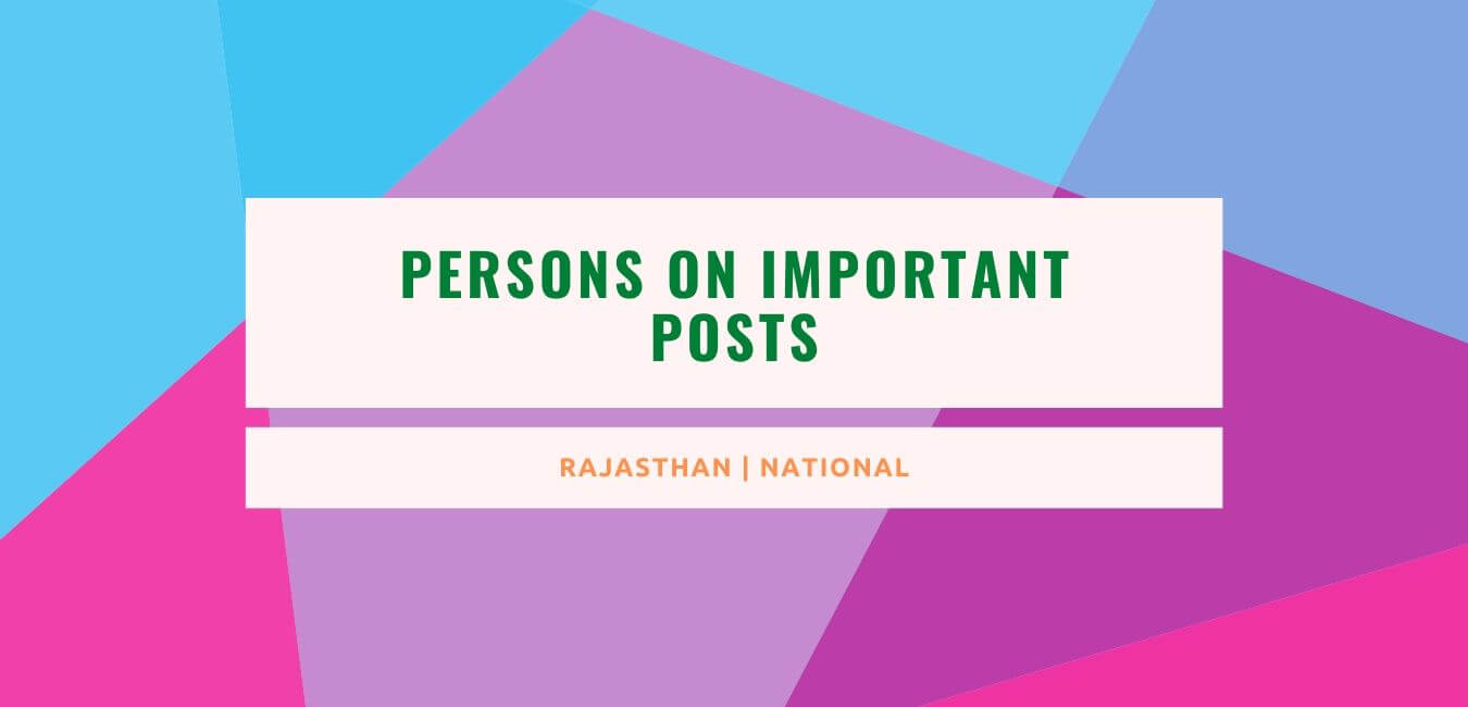Persons on Important Posts: October 2021