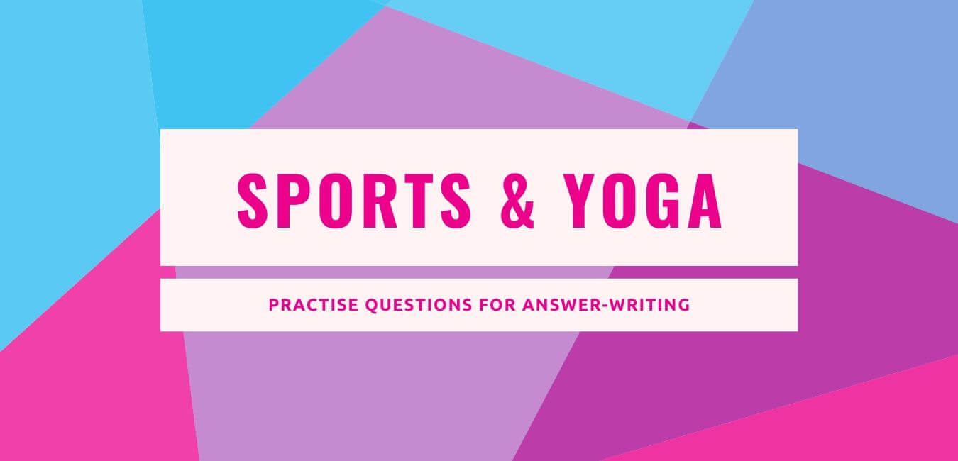 RAS Mains Questions on Sports and Yoga