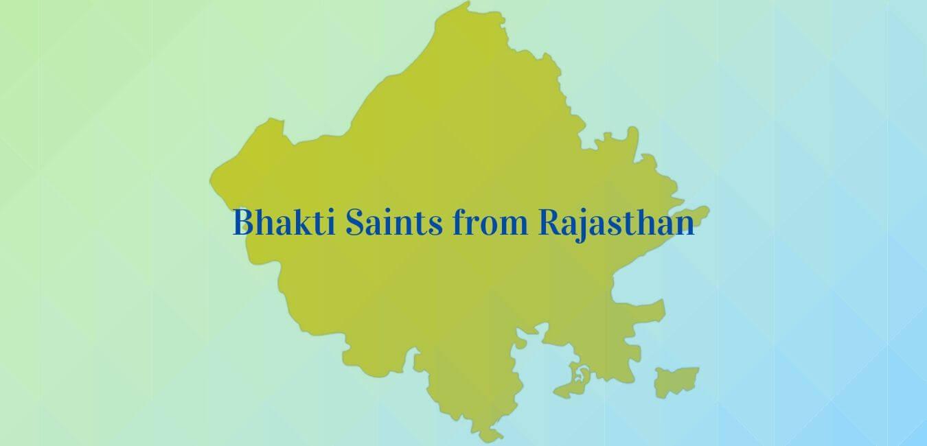 Bhakti Saints from Rajasthan