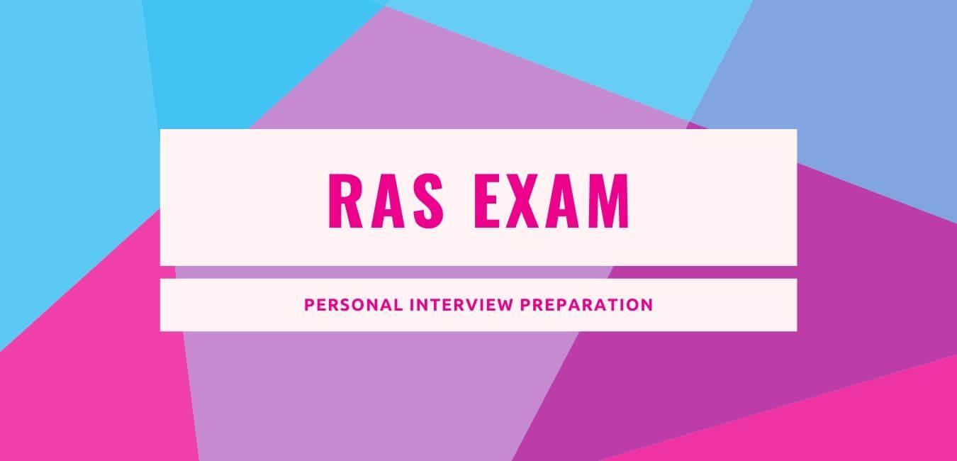 RAS Exam Interview Preparation