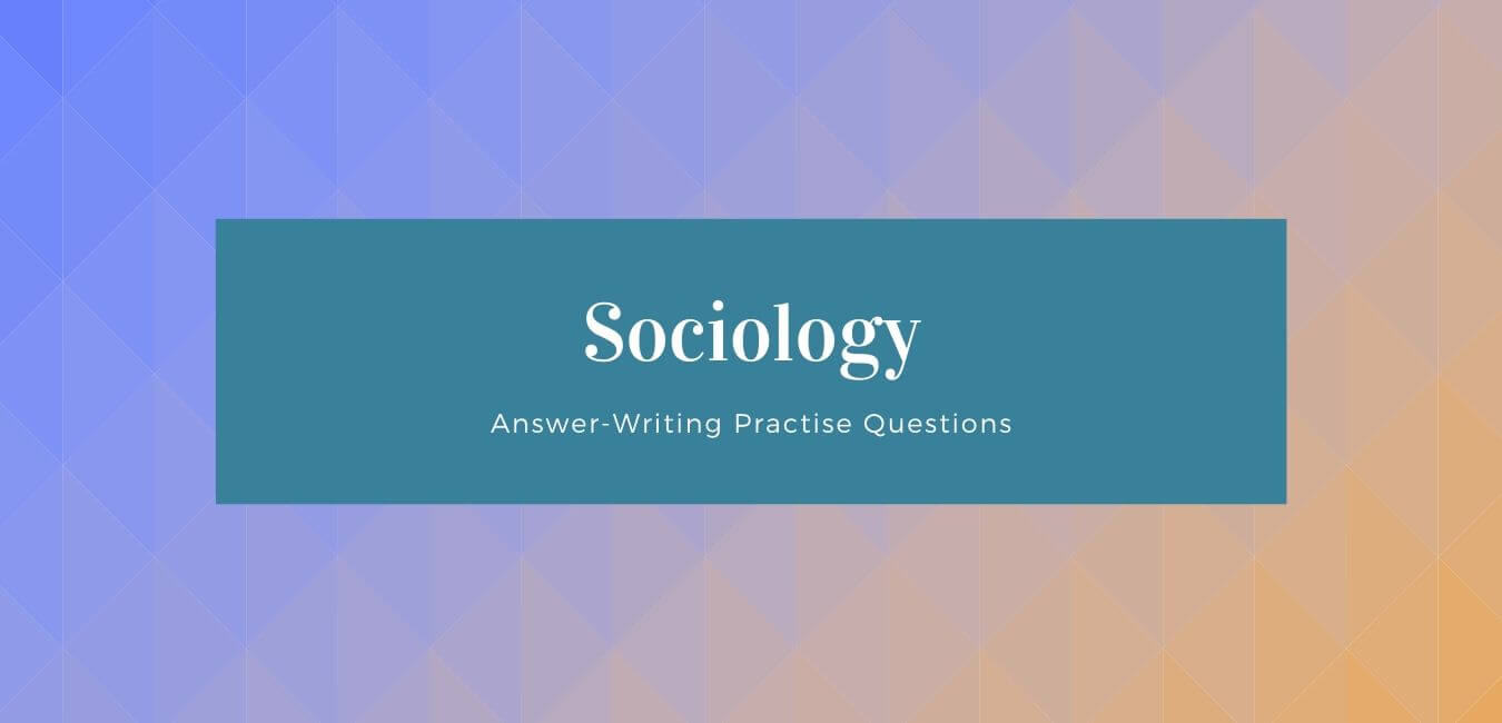 RAS Mains Questions from Sociology