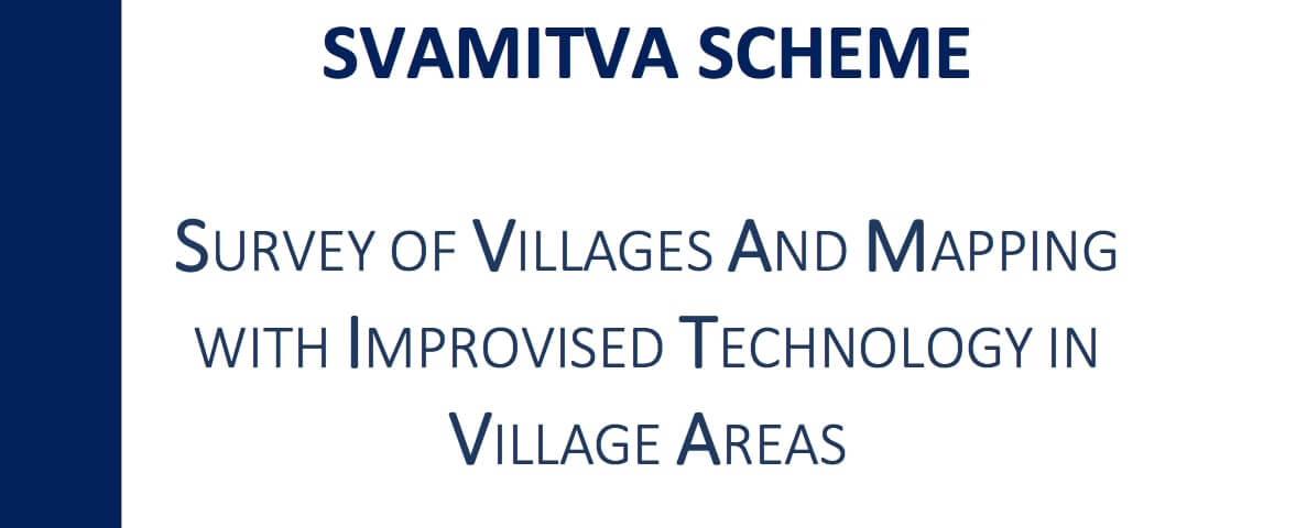 Svamitva Yojana for Mapping Rural Properties