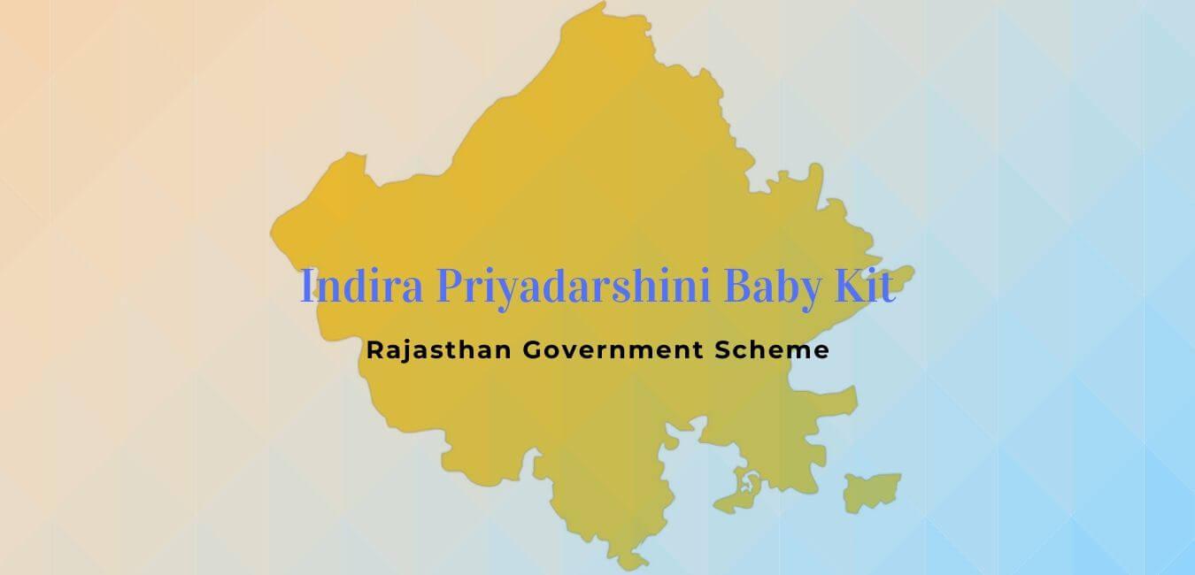 Rajasthan Indira Priyadarshini Baby Kit scheme