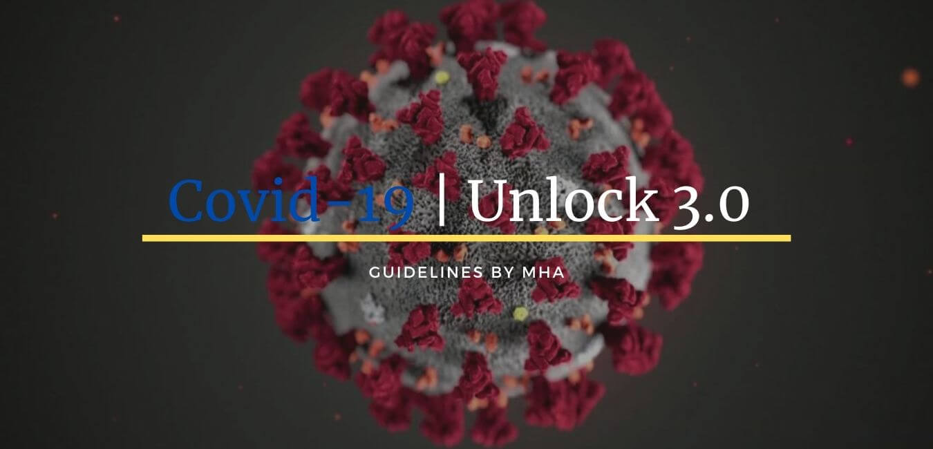 Unlock 3 Guidelines by MHA for August 2020