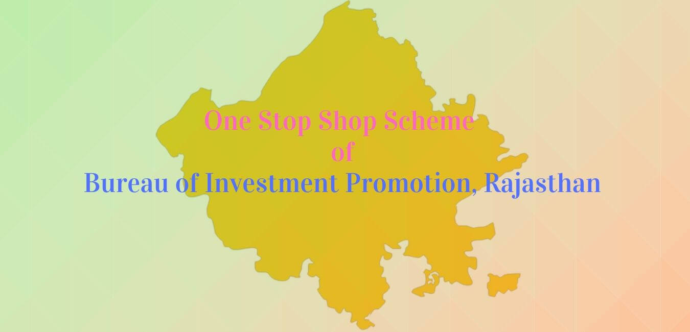 One Stop Shop Scheme (OSS) to Fast-track Investments | RajRAS ...
